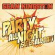 Sean Kingston — Party All Night (Sleep All Day)