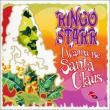Ringo Starr — I WANNA BE SANTA CLAUS