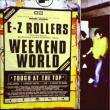 E-Z Rollers — Weekend World