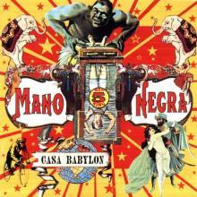 Mano Negra — Casa Babylon