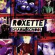 Roxette — Charm School