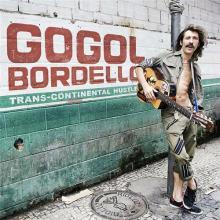 Gogol Bordello — Trans-Continental Hustle