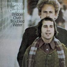 Simon & Garfunkel — Bridge Over Troubled Water