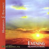 Evening — Harmony & Balance - Relaxation Music.. Evening