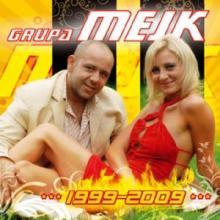 Mejk — 1999-2009