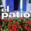Antonio Campos — El Patio-New Flamenco Chill (va)