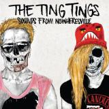 The Ting Tings — Sounds From Nowheresville