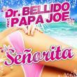 Dr. Bellido — SP: SEñORITA