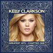 Kelly Clarkson — GREATEST HITS: CHAPTER ONE