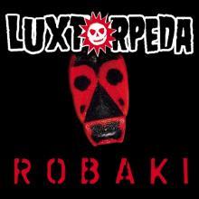 Luxtorpeda — Robaki