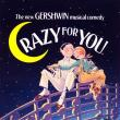 Crazy For You — MUSICALS