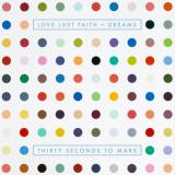 Thirty Seconds To Mars — Love Lust Faith and Dreams