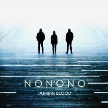 Nonono — SP: PUMPIN BLOOD