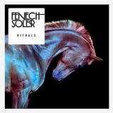 Fenech-Soler — Rituals