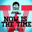 Wally Lopez — SP: NOW IS THE TIME