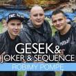 Gesek & Joker & Sequence —