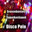 Groovebusterz —